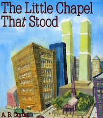 The Little Chapel That Stood is a great book to read to students on Patriot Day